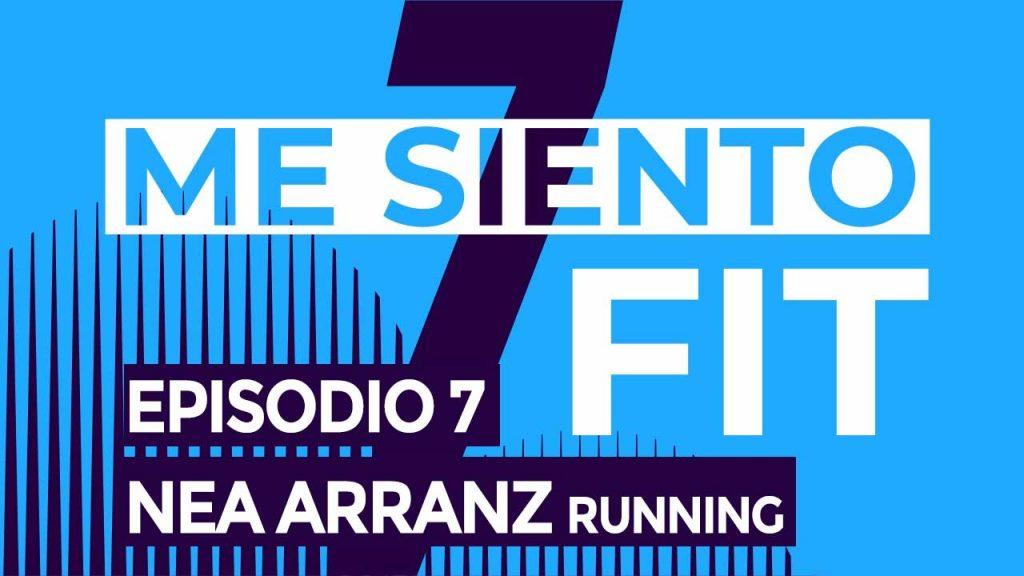 mesientofit podcast CAP 7 Nea Arranz - Running