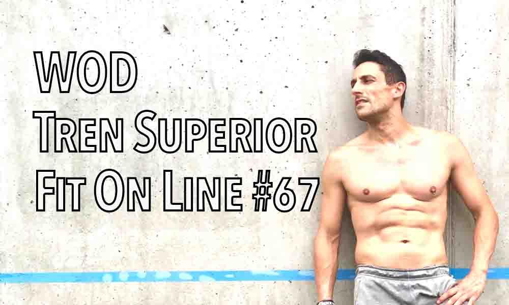 WOD 67 tren superior