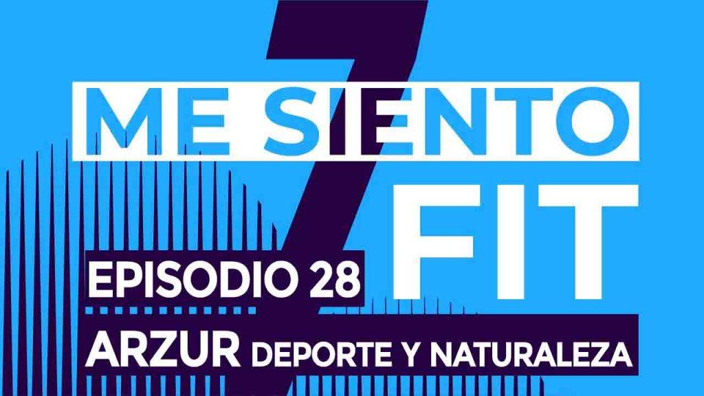 podcast 28 Arzur denae naturaleza y deporte