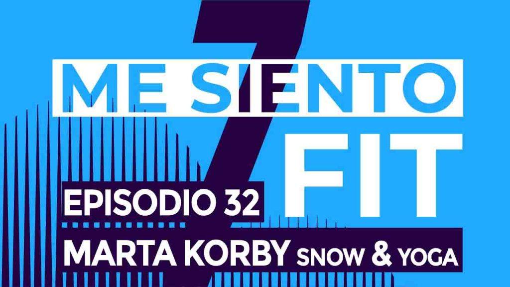 podcast 32 Marta Korby snow y yoga