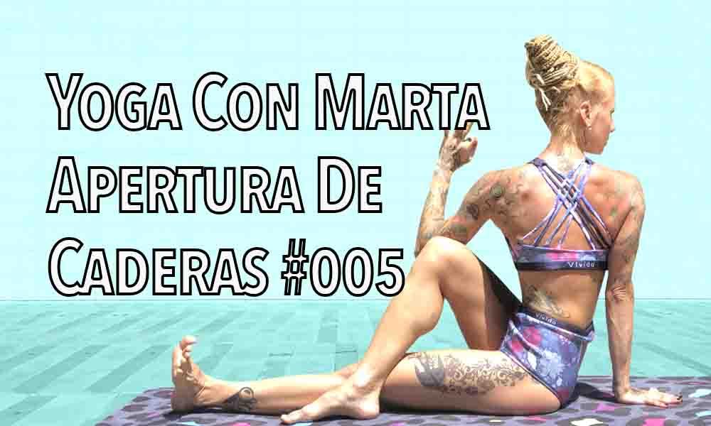 Yoga On Line con Marta Korby – Apertura de caderas 005