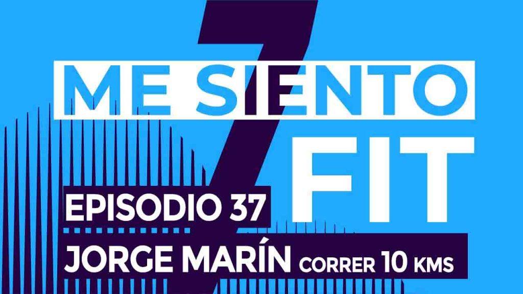 podcast 37 jorge marin