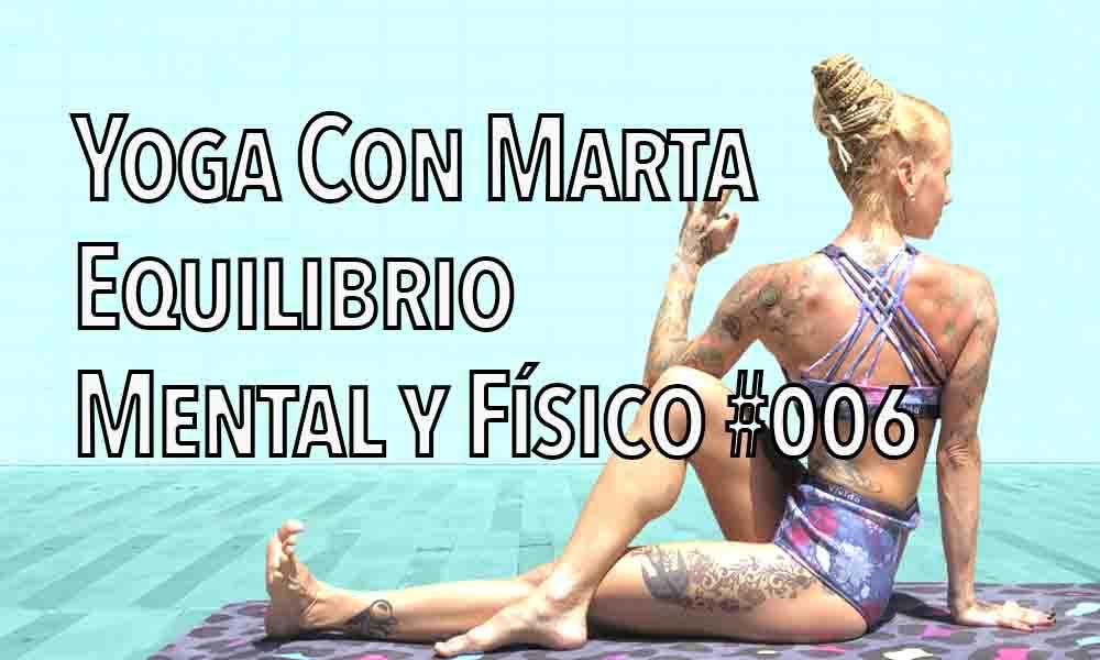 Yoga On Line con Marta Korby – equilibrio fisico y mental 006
